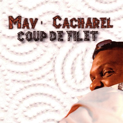 Mav Cacharel - Coup De Filet